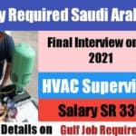 Urgently HVAC Supervisor jobs in Saudi Arabia Vacancy 2021